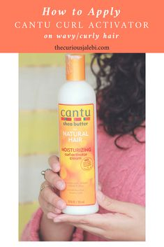 Review+ Video Tutorial on Applying Cantu Curl Activator to Wavy/Curly Hair