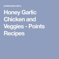 Honey Garlic Chicken and Veggies - Points Recipes Weight Watchers Slow Cooker Recipe, Weight Watchers Meals, Slow Cooker Recipes, Cooking Recipes, How To Dry Oregano, How To Dry Basil, Fat Cow, Bacon Wrapped Chicken Tenders, Baby Red Potatoes