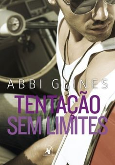 Tentação sem limites por Abbi Glines, http://www.amazon.com.br/dp/B00HNRWROU/ref=cm_sw_r_pi_dp_BEtKvb142Y0SF