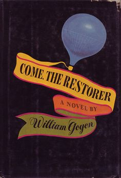 Paul Bacon, cover for Come, The Restorer by William Goyen (Doubleday, 1974) | Book Cover Design