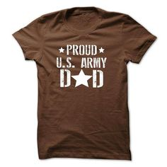 Proud u s army dad T Shirts, Hoodies. Check Price ==► https://www.sunfrog.com/LifeStyle/Proud-us-army-dad-shirt.html?41382