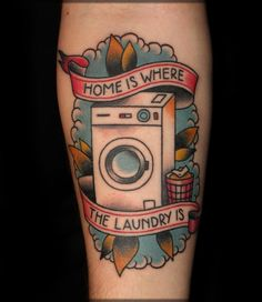 Home is where The Laundry is. Old School Tattoo from Manta Studio, Wroclaw, Poland. mantatattoo.bloog.pl