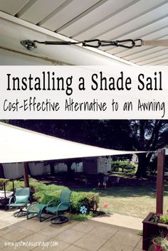 Installing a Shade Sail for the Patio - Summer DIY Projects