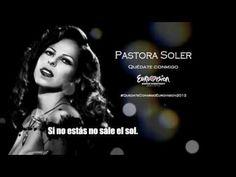 Quédate Conmigo - #Pastora Soler (Eurovisión 2012 España)