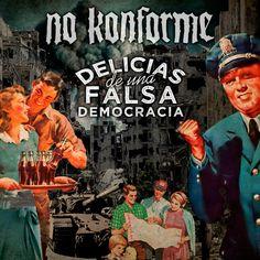 """No Konforme publica videoclip """"Alas de Papel"""" de su nuevo disco, """"Delicias De Una Falsa Democracia"""" que saldrá el 3 de marzo"""
