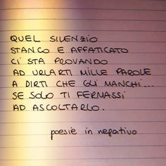Poesie In Negativo | Semplicemente Donna by Ritina80 Tumblr, Italian Quotes, Love Phrases, Motivational Phrases, Fake Love, Wish You Are Here, Lost Soul, Sentences, Texts