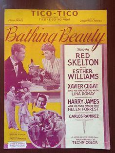 "1943 ""BATHING BEAUTY"" MOVIE SHEET MUSIC ""TICO-TICO"" RED SKELTON & HARRY JAMES"