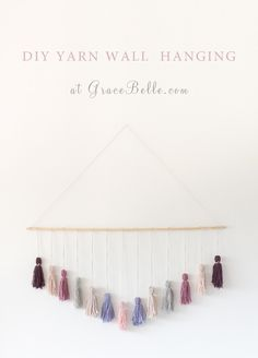 DIY Yarn Wall Hanging https://gracebelle.com/diy-yarn-wall-hanging/