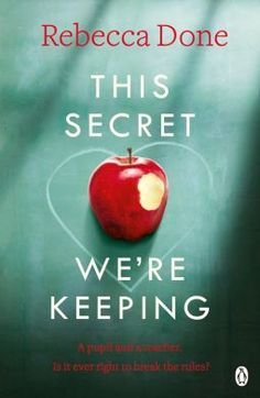 This Secret We're Keeping | Rebecca Done | 9781405923941 | NetGalley