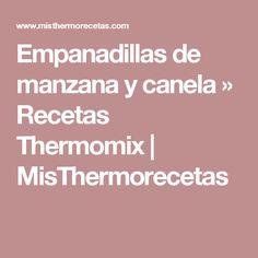 Empanadillas de manzana y canela » Recetas Thermomix   MisThermorecetas