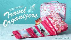 Sew Sturdy Travel Organizers Online Quilting Class