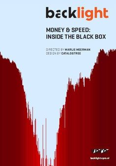 Money & Speed: Inside the Black Box is a thriller based on actual events…