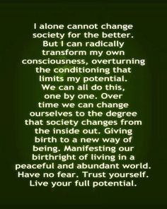 I believe this with All my Heart... This is the face of REAL CHANGE... Within each one of us... Awaken... We Can Change the World.