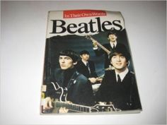 The Beatles: In Their Own Words by Barry Miles 16-Nov-1989 Paperback: Amazon.es: Barry Miles: Libros