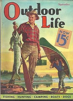 Outdoor Life September 1935 in Like New Condition Fishing Magazines, Fishing Books, Fishing Life, Old Magazines, Fly Fishing, Vintage Farm, Vintage Sport, Vintage Signs, Outdoor Art