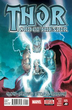 Thor: God of Thunder #25 - Tales of Thunder: The 13th Son of a 13th Son, Blood and Ice, Unworthy (Issue)