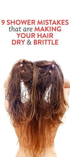 8 Shower Mistakes That Are Making Your Hair Dry & Brittle