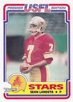 00d8e6daf33 USFL football player-Sean Landeta Football And Basketball, Football Cards,  Football Players,