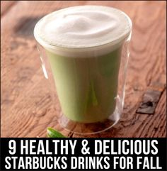 9 Healthy & Delicious Starbucks Drinks for Fall