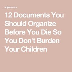 12 Documents You Should Organize Before You Die So You Don't Burden Your Children — Good Housekeeping - - Regardless of your age, this is so important. Family Emergency Binder, In Case Of Emergency, Paper Organization, Life Organization, Organizing Important Papers, Organizing Tips, Funeral Planning Checklist, Planners, When Someone Dies