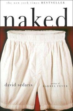 Naked by David Sedaris...love him.