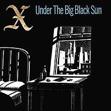 Image result for x under the big black sun