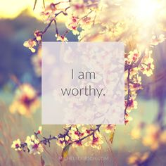 3 Minute Meditation + Affirmation: I am worthy. Take a few minutes to get quiet, go within and strengthen your inner worth.
