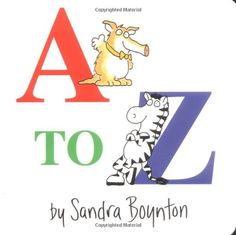 Amazon.com: A to Z (9780671493172): Sandra Boynton: Books