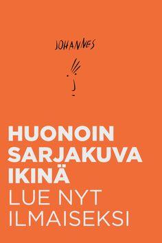 Lue vuoden 2015 huonoin sarjakuva nyt ilmaiseksi. Täysin palkitsematon ja murska-arvosteltu. Käsikirjoittanut, piirtänyt ja editoinut Jukka Ahola. #sarjakuva #kirjoittaminen #luovuus #oulu