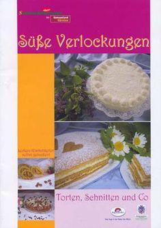 Rezeptbroschüre: Süße Verlockungen, Torten, Schnitten und Co Food, Pies, Easy Meals, Recipes, Meal, Eten, Meals