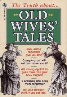 10 Old Wives Tales People Won't Stop Believing | My Thirty Spot