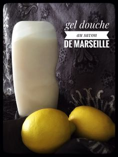 Gel douche au savon de Marseille - Emeline Aroma Gel Douche Bio, Honeydew, Mango, Fruit, Food, Ideas, Homemade Shower Gel, Homemade Drain Cleaner, Beauty Hacks
