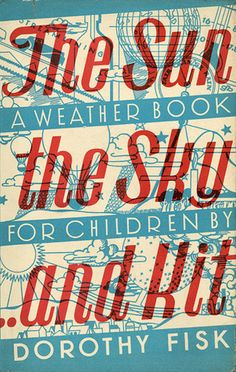 The Sun, the Sky... and Kit by Dorothy Fisk by Faber Books, via Flickr