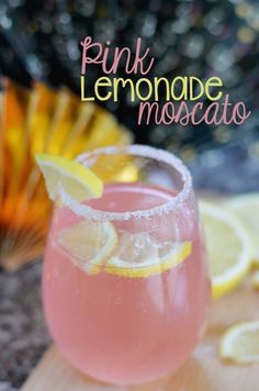 Pink Lemonade Moscato. Fun cocktail recipe for a summer birthday bash. #cocktailrecipes