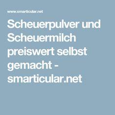 Scheuerpulver und Scheuermilch preiswert selbst gemacht - smarticular.net