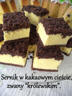 """Sernik w kakaowym cieście, zwany """"królewskim"""". Polish Desserts, Polish Recipes, Baking Recipes, Cake Recipes, Dessert Recipes, Apple Pie Bars, Kolaci I Torte, Icebox Cake, Sweet Cakes"""