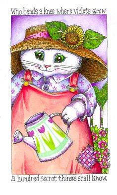 cute gardening quote ~The Illustrated Garden~