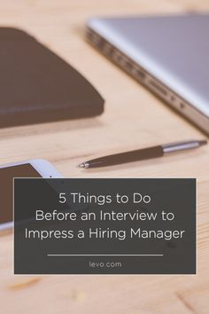 Want to impress the hiring manager? Do this interview prep. tips via @nerdwallet www.levo.com #levoleague