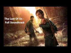 The Last of Us - Full Soundtrack
