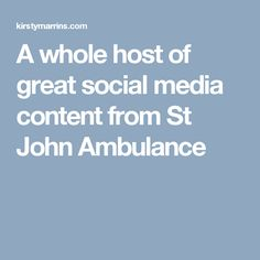 (Click to view) A whole host of great social media content from St John Ambulance