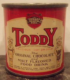 Toddy Chocolate and Malt Drink.