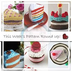 TIME FOR TEA MINI ROUND UP OF CAKES|CREATIVE CROCHET WORKSHOP