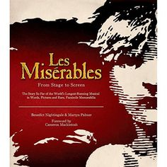 Les Miserables: From Stage To Screen Limited Edition Hardcover Applause Books