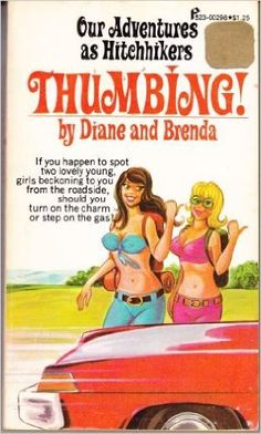 Thumbing! : Our Adventures As Hitchhikers: 9780523002989: Books - Amazon.ca