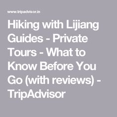 Hiking with Lijiang Guides - Private Tours - 2020 What to Know Before You Go (with Photos) - Tripadvisor Lijiang, Trip Advisor, Wildlife, Tours, Photos, Cake Smash Pictures