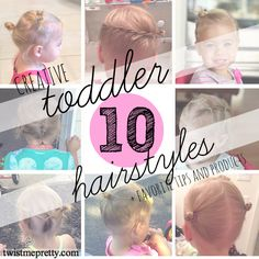 10 Creative Toddler Hairstyles (and How to Get Them to Stay Still!)