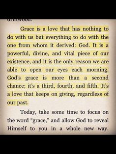"""My Grace is sufficient for you."""