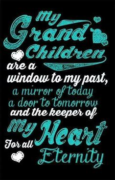 My Grandchildren are the keeper of my heart. Family and grandparent quote. Grandkids Quotes, Quotes About Grandchildren, Cute Quotes, Great Quotes, Inspirational Quotes, Motivational, Grandmother Quotes, Grandmother Gifts, The Words
