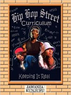 March Book Review: Hip Hop Street Curriculum: Keeping It Real by Jawanza Kunjufu – The Society