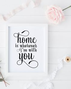 Home is wherever im with you printable art by PrintableLifeStyle